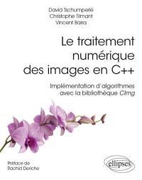 Le traitement numérique des images en C++