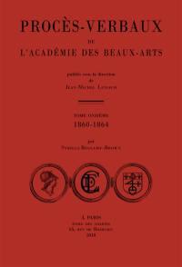 Procès-verbaux de l'Académie des beaux-arts. Volume 11, 1860-1864