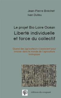 Liberté individuelle et force du collectif
