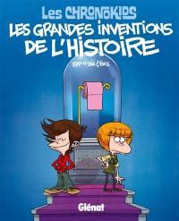 Les Chronokids, Les grandes inventions de l'histoire
