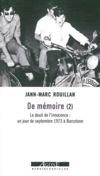 De mémoire. Volume 2, Le deuil de l'innocence