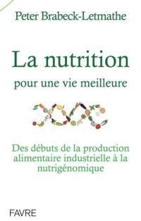 La nutrition pour une vie meilleure
