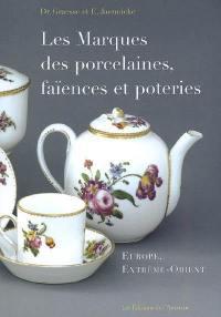 Les marques des porcelaines, faïences et poteries