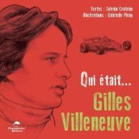 Qui était... Gilles Villeneuve