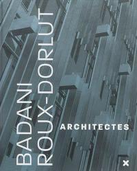 Badani et Roux-Dorlut architectes