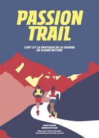Passion trail