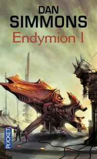 Les voyages d'Endymion. Vol. 1. Endymion