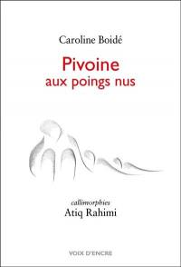 Pivoine aux poings nus