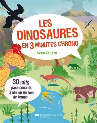 Les dinosaures en 3 minutes chrono