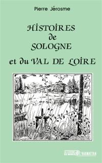 Histoires de Sologne et du val de Loire