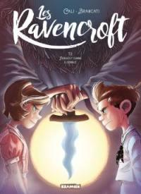 Les Ravencroft. Volume 2, Rien n'est comme il semble