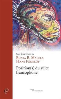 Position(s) du sujet francophone