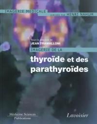 Imagerie de la thyroïde et des parathyroïdes