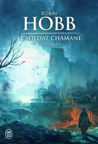 Le soldat chamane : l'intégrale. Vol. 3