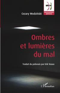 Ombres et lumières du mal
