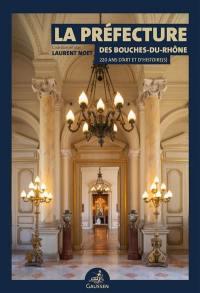 La préfecture des Bouches-du-Rhône