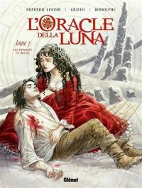 L'oracle della Luna. Volume 3, Les hommes en rouge