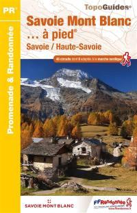 Savoie-Mont-Blanc... à pied
