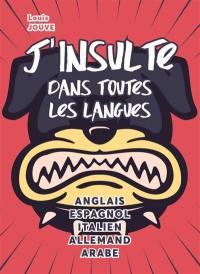 J'insulte dans toutes les langues