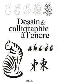 Dessin & calligraphie à l'encre