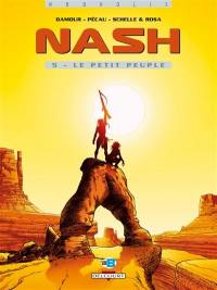 Nash. Volume 5, Le petit peuple
