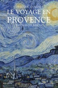 Le voyage en Provence