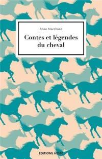 Contes et légendes du cheval