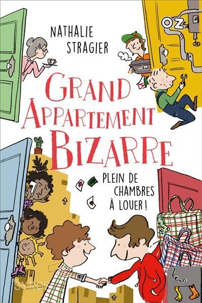 Grand appartement bizarre. Volume 1, Plein de chambres à louer