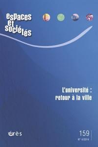 Espaces et sociétés. n° 159, L'université