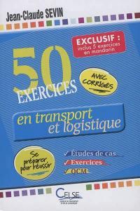 50 exercices en transport et logistique