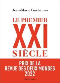 Le premier XXIe siècle : de la globalisation à l'émiettement du monde