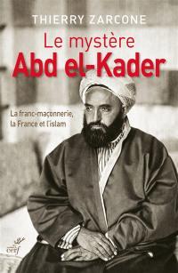 Le mystère Abd el-Kader
