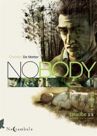 No body. Volume 3, Entre le ciel et l'enfer