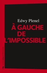 A gauche de l'impossible