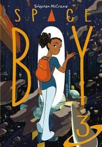 Space boy. Volume 3,