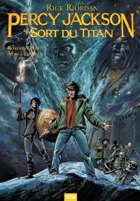 Percy Jackson. Volume 3, Le sort du Titan
