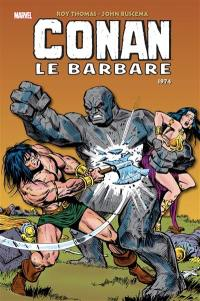Conan le barbare, 1974