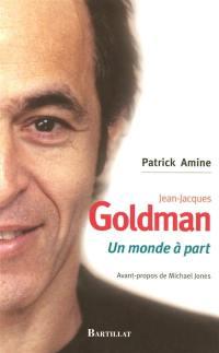 Jean-Jacques Goldman : un monde à part