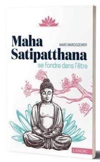 Maha Satipatthana