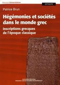 Hégémonies et sociétés dans le monde grec