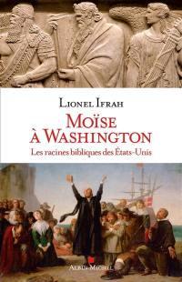 Moïse à Washington