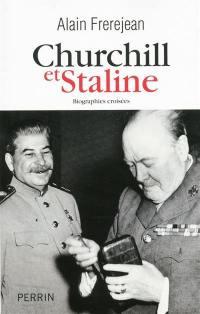 Churchill et Staline : biographies croisées