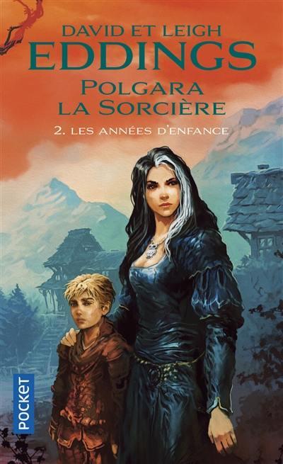 Polgara la sorcière. Vol. 2. Les années d'enfance