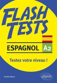 Espagnol A2, flash tests