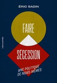 Faire sécession