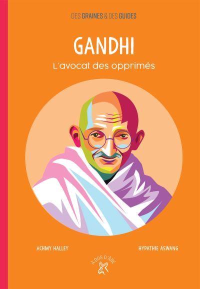 Gandhi, l'avocat des opprimés