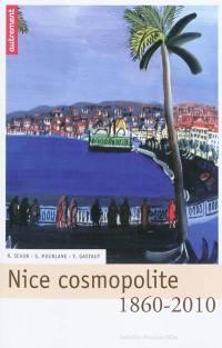 Nice cosmopolite, 1860-2010