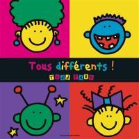 Tous différents !