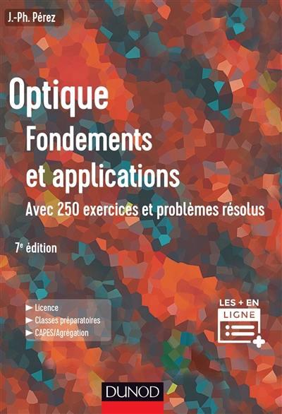 Optique, fondements et applications