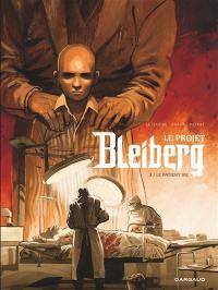 Le projet Bleiberg. Volume 3, Le patient 302